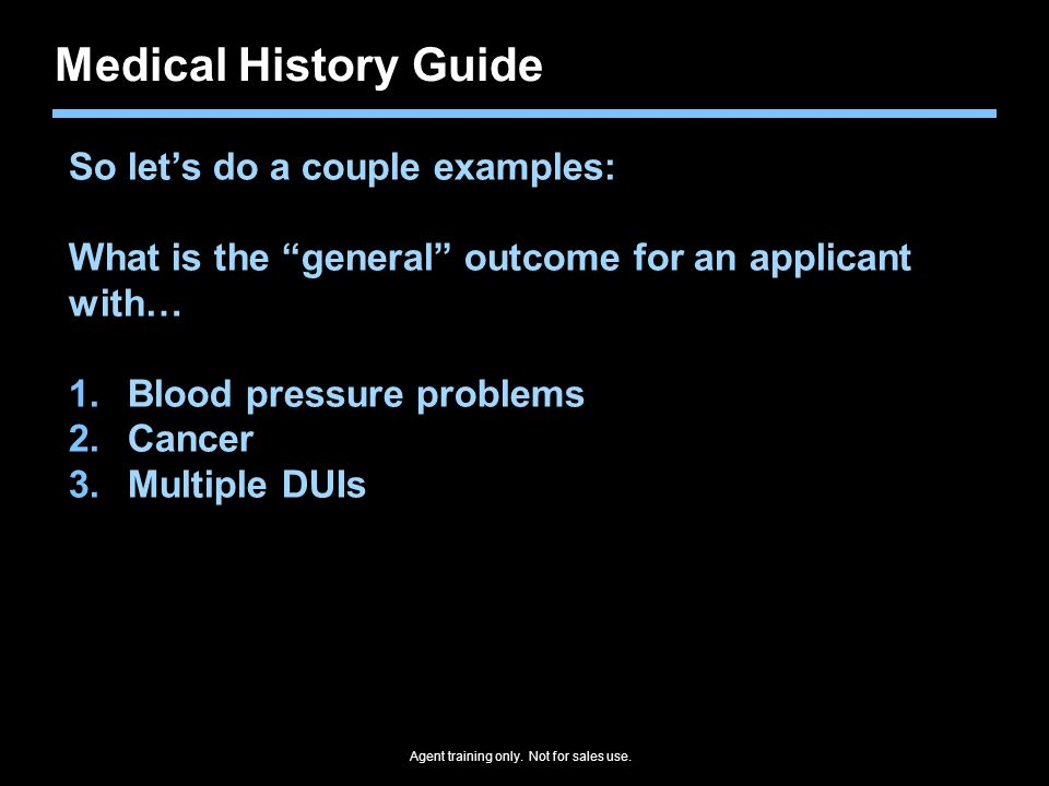 Medical History Guide So let's do a couple examples: