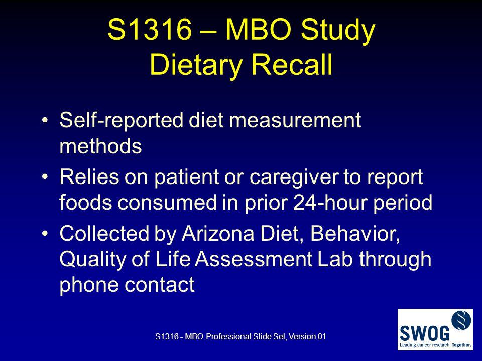 S1316 – MBO Study Dietary Recall