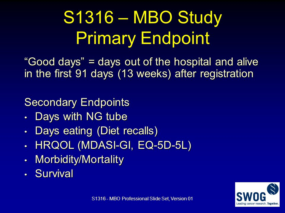 S1316 – MBO Study Primary Endpoint
