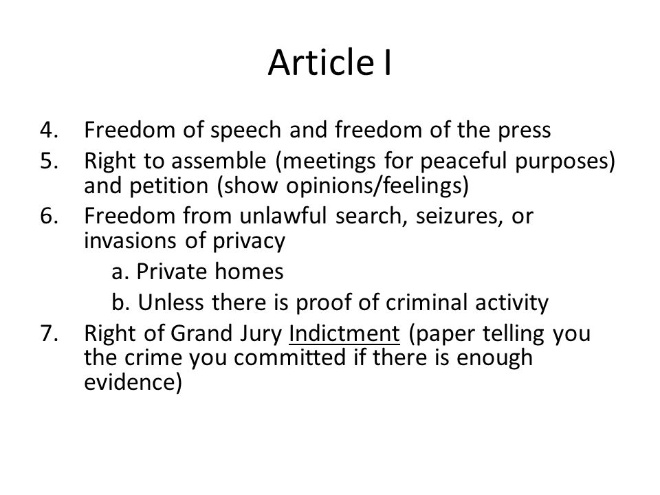 Article I 4. Freedom of speech and freedom of the press