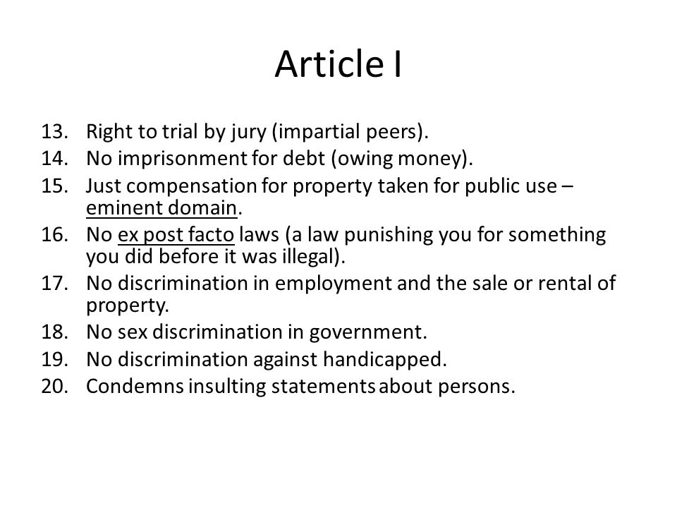 Article I Right to trial by jury (impartial peers).