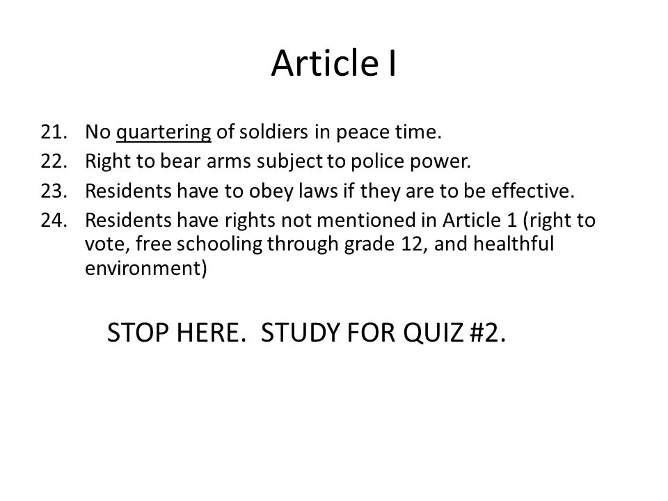 Article I No quartering of soldiers in peace time.