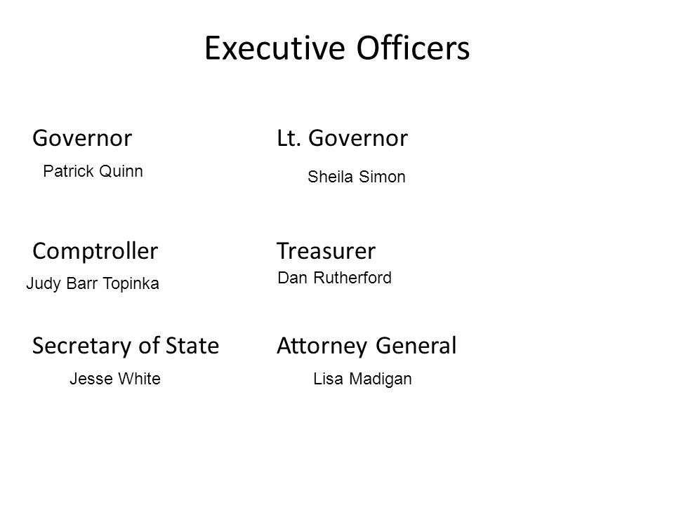 Executive Officers Governor Lt. Governor Comptroller Treasurer
