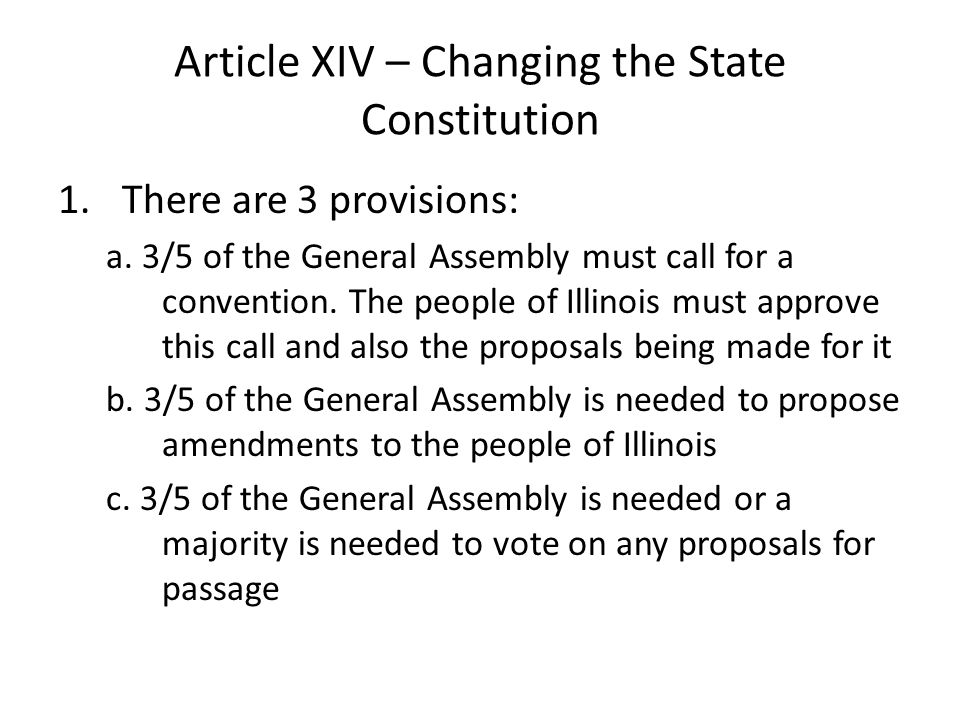 Article XIV – Changing the State Constitution