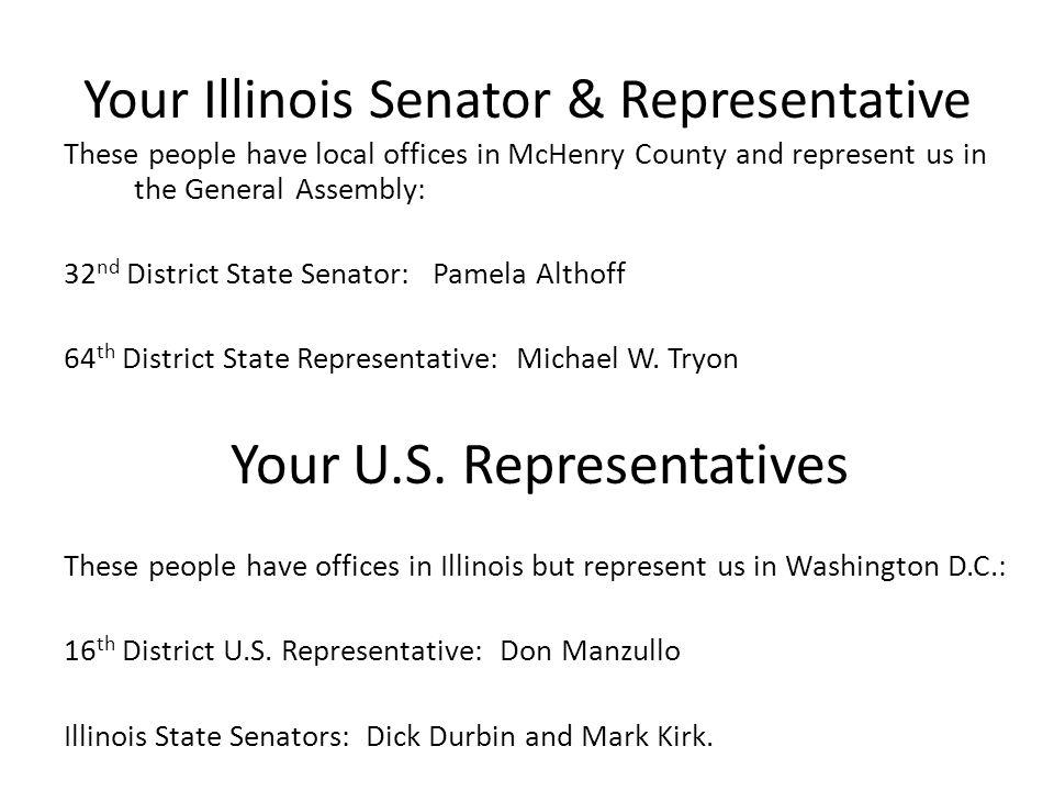Your Illinois Senator & Representative