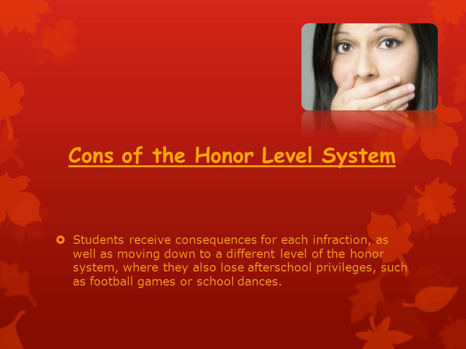 Cons of the Honor Level System