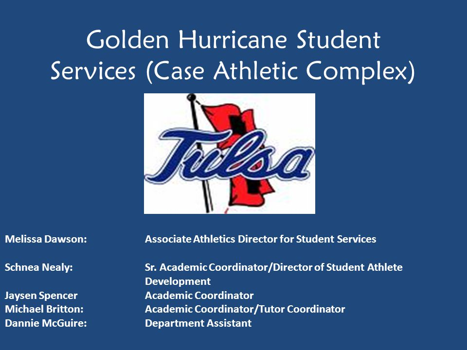 Golden Hurricane Student Services (Case Athletic Complex)