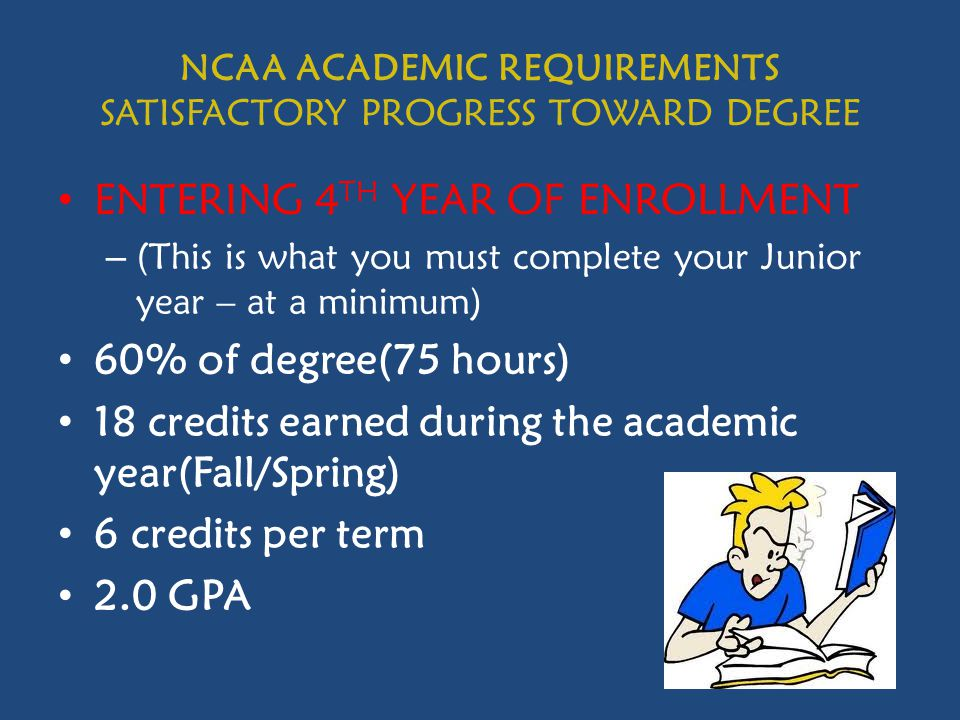 NCAA ACADEMIC REQUIREMENTS SATISFACTORY PROGRESS TOWARD DEGREE