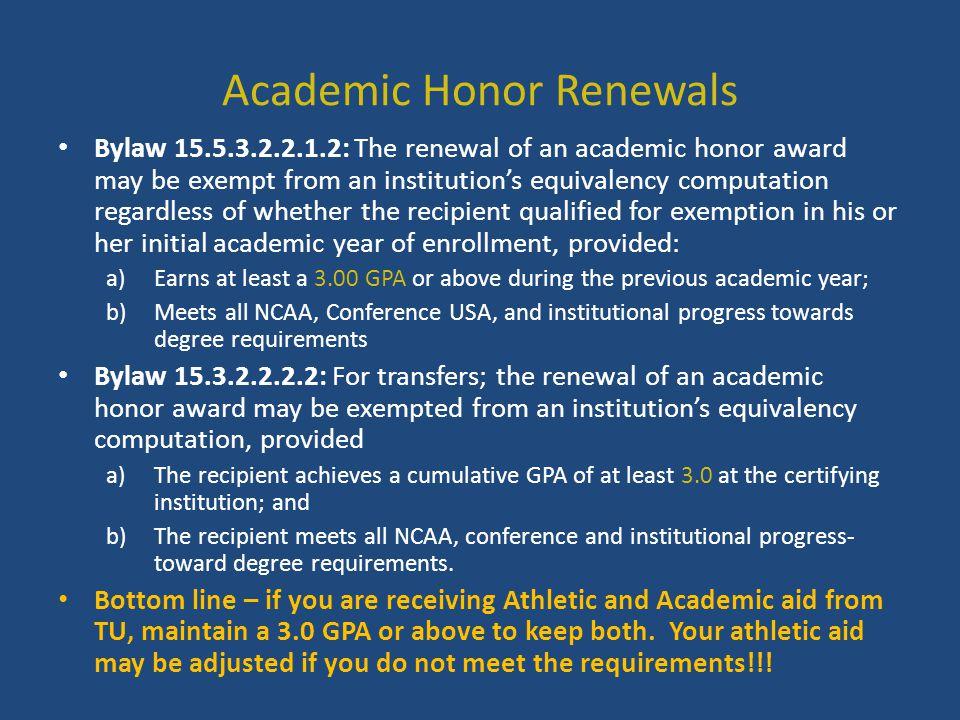 Academic Honor Renewals