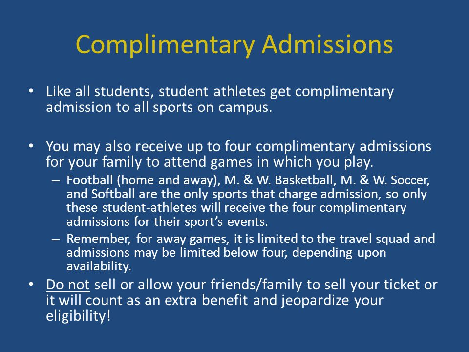 Complimentary Admissions
