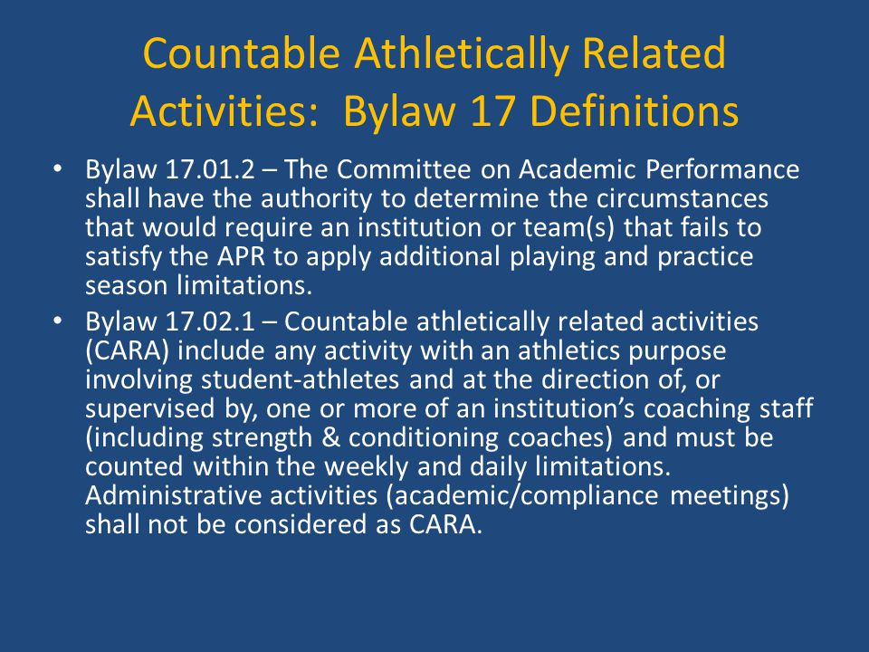 Countable Athletically Related Activities: Bylaw 17 Definitions