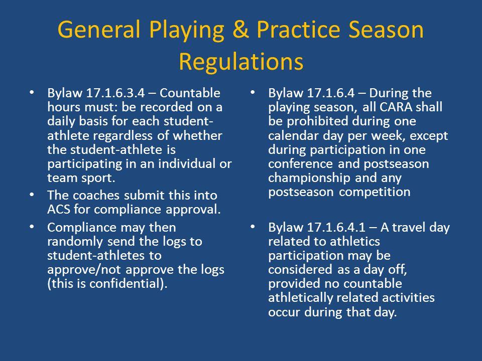 General Playing & Practice Season Regulations
