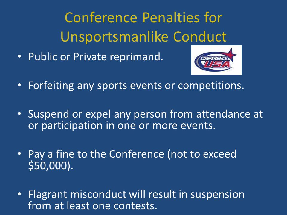 Conference Penalties for Unsportsmanlike Conduct