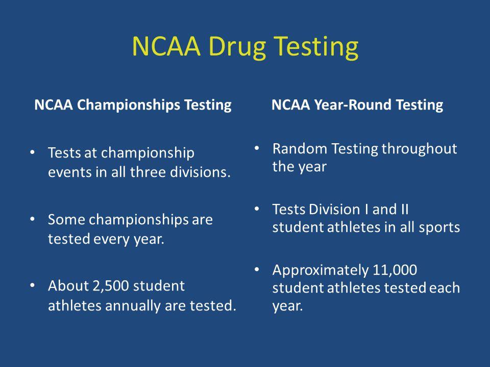 NCAA Championships Testing NCAA Year-Round Testing
