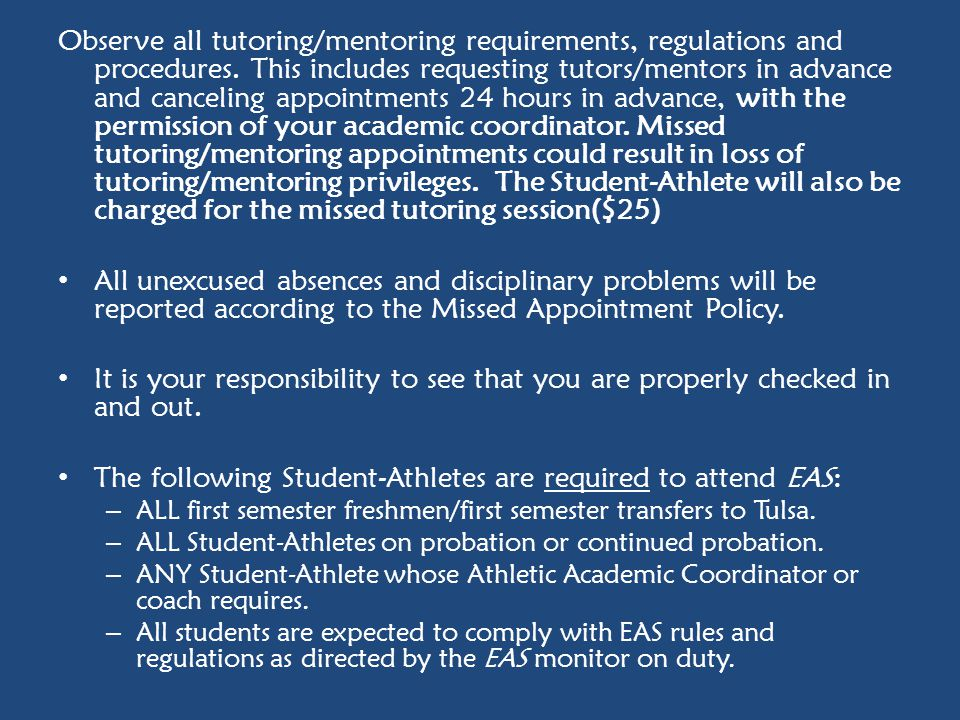 The following Student-Athletes are required to attend EAS: