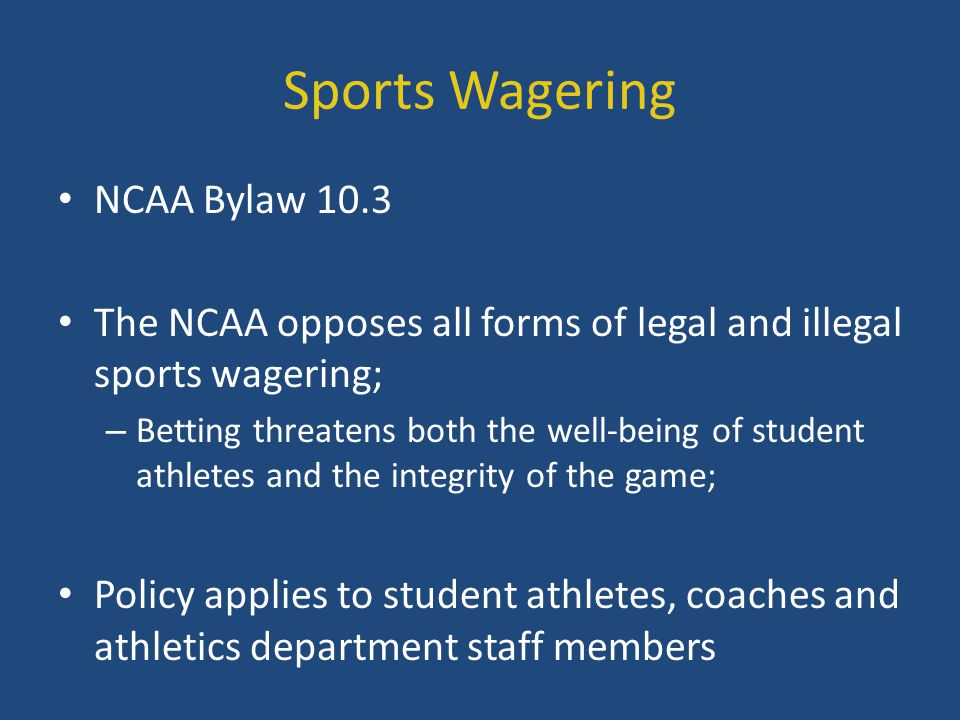 Sports Wagering NCAA Bylaw 10.3