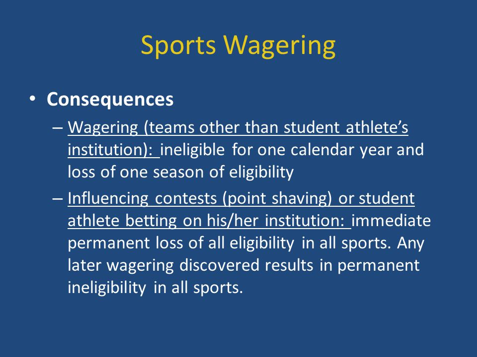 Sports Wagering Consequences