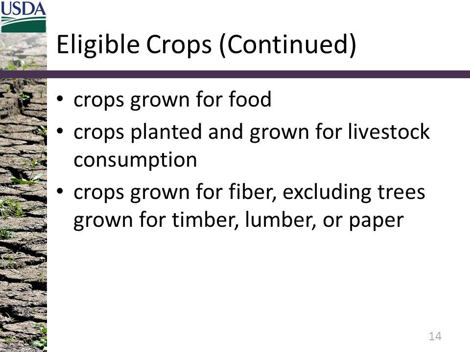 Eligible Crops (Continued)