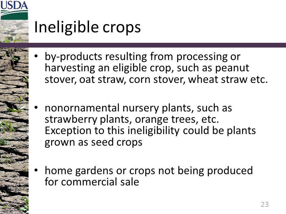 Ineligible crops