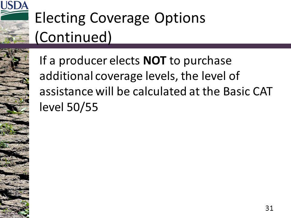Electing Coverage Options (Continued)