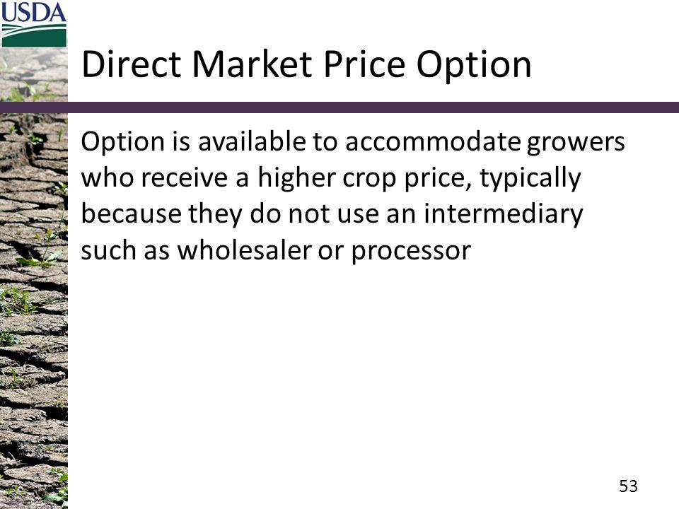 Direct Market Price Option
