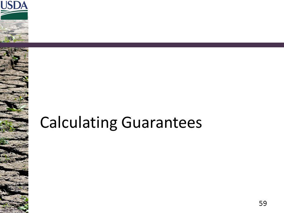 Calculating Guarantees