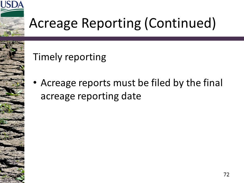 Acreage Reporting (Continued)