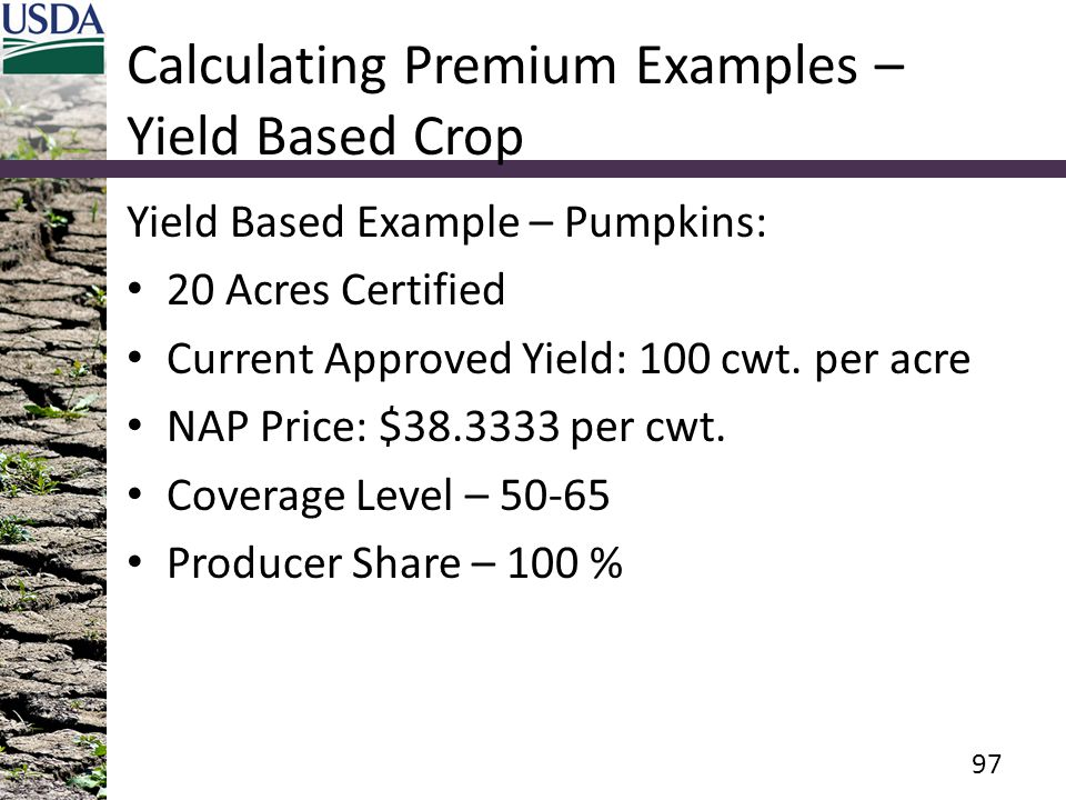 Calculating Premium Examples – Yield Based Crop