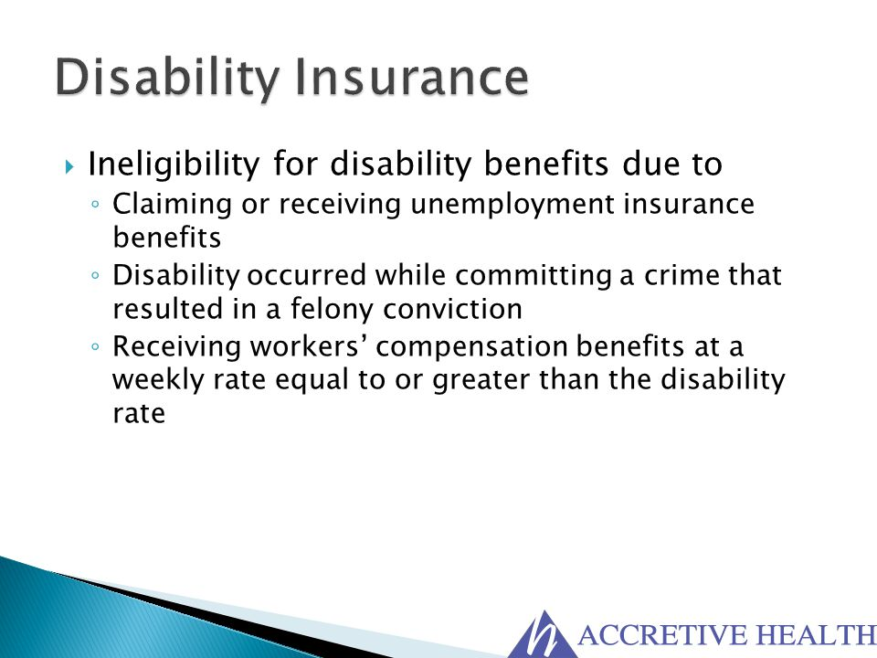 Disability Insurance Ineligibility for disability benefits due to