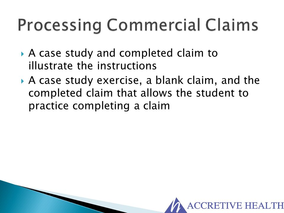 Processing Commercial Claims