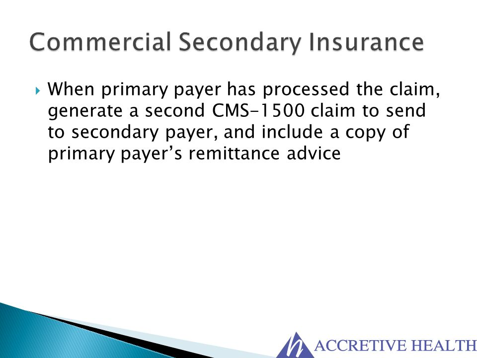 Commercial Secondary Insurance