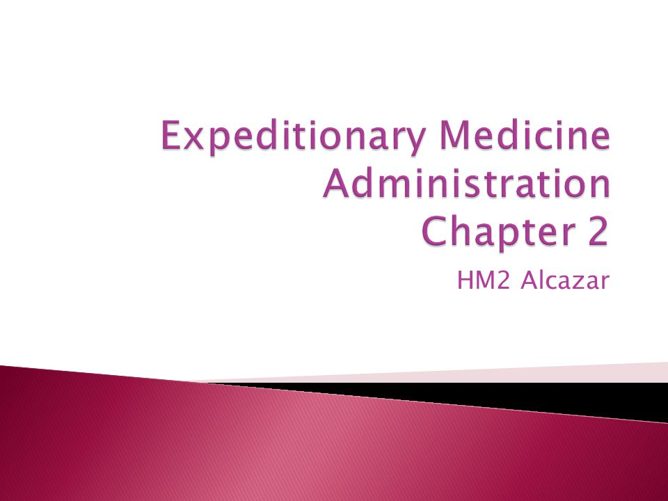 Expeditionary Medicine Administration Chapter 2