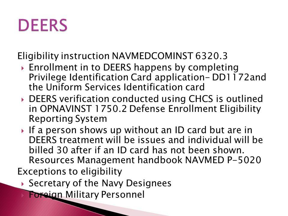 DEERS Eligibility instruction NAVMEDCOMINST 6320.3