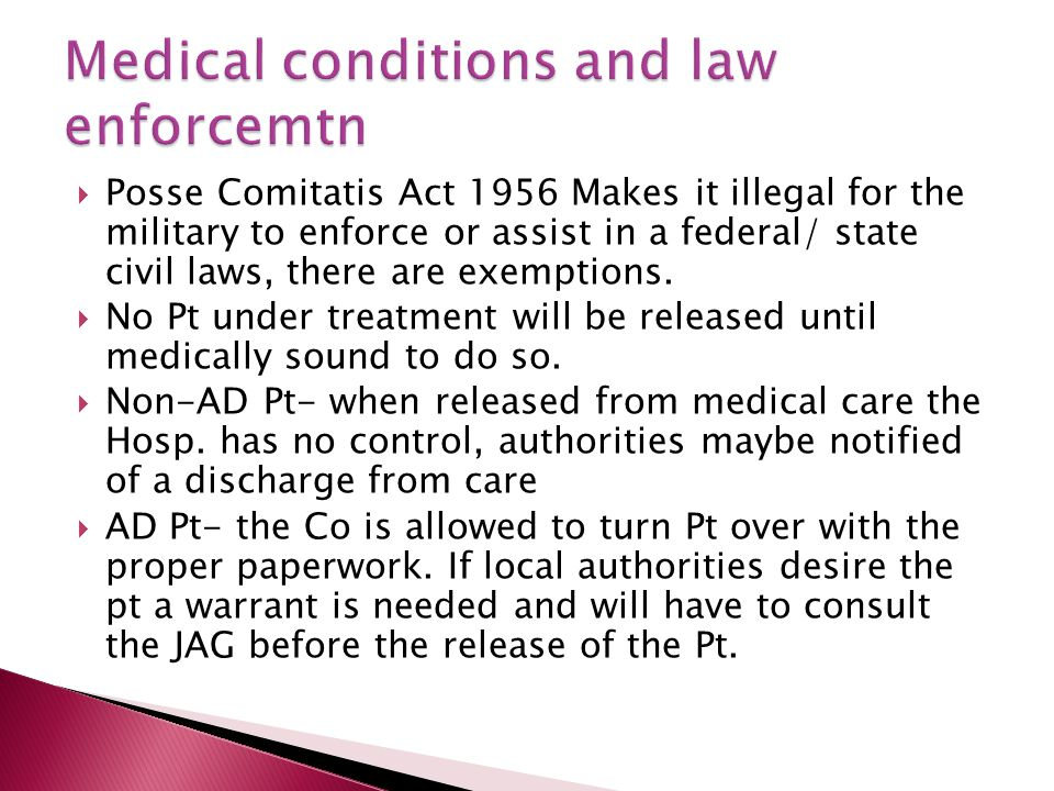 Medical conditions and law enforcemtn