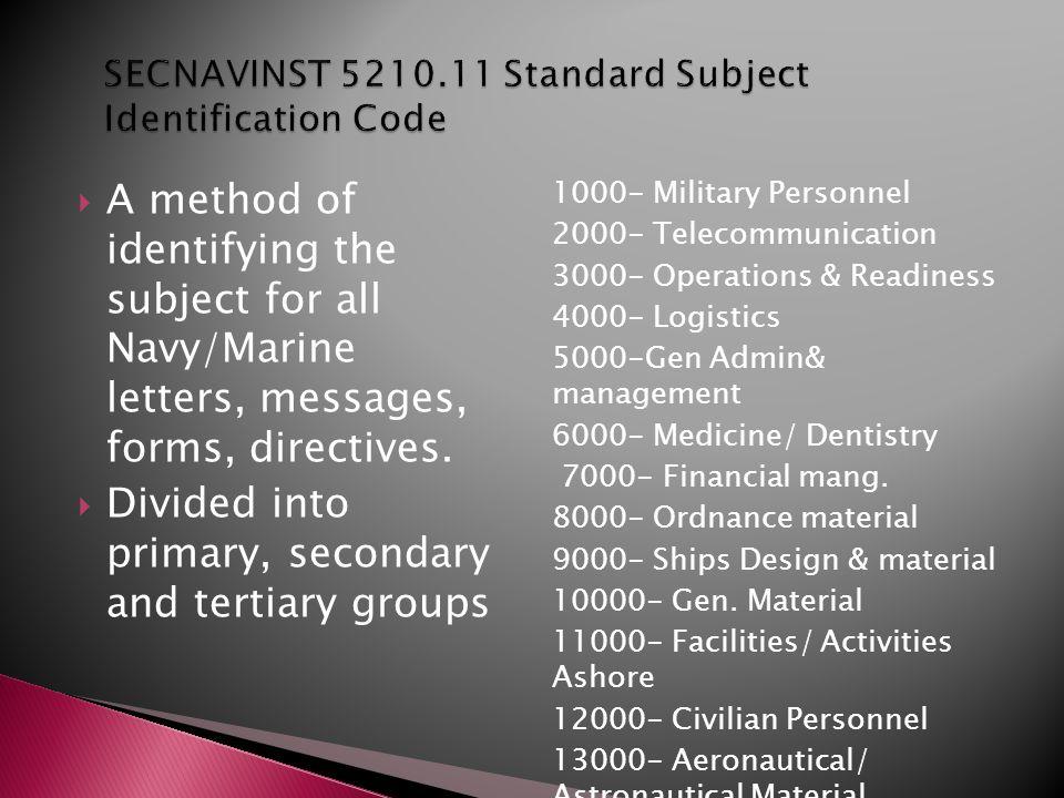 SECNAVINST 5210.11 Standard Subject Identification Code