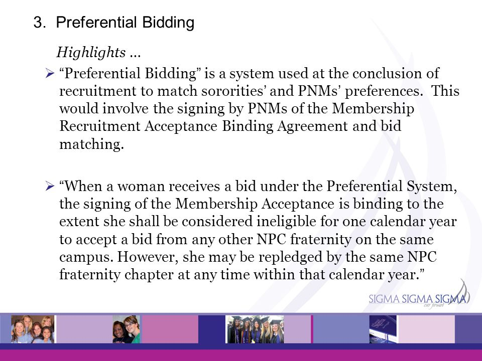 3. Preferential Bidding Highlights …