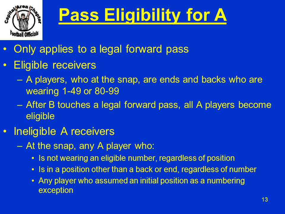 Pass Eligibility for A Only applies to a legal forward pass