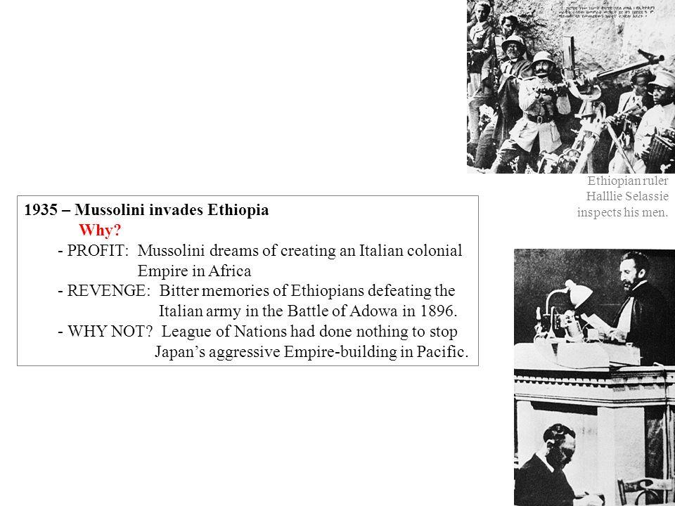 1935 – Mussolini invades Ethiopia Why