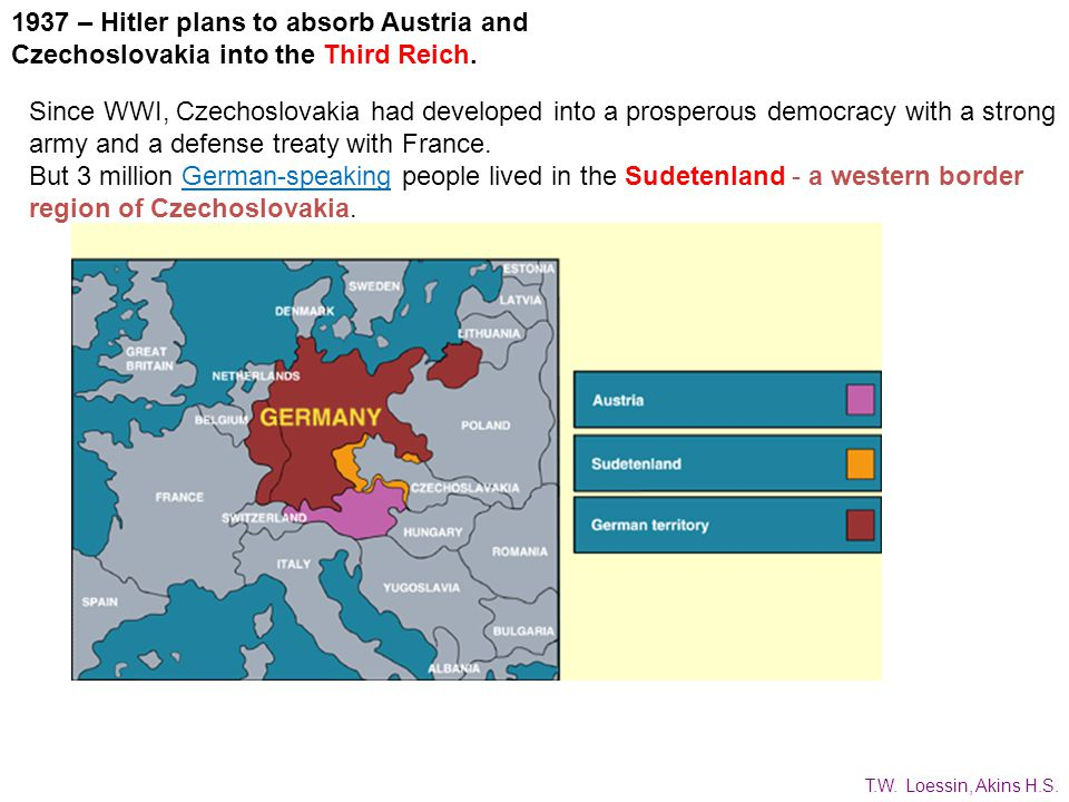 1937 – Hitler plans to absorb Austria and Czechoslovakia into the Third Reich.