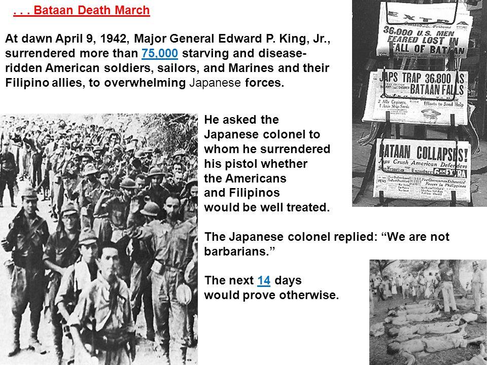 . . . Bataan Death March