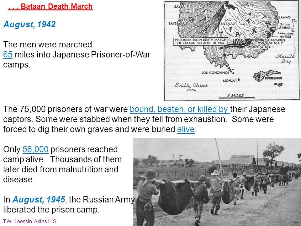 65 miles into Japanese Prisoner-of-War camps.