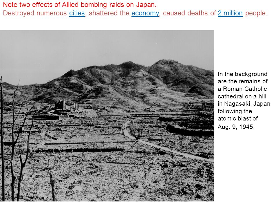 Note two effects of Allied bombing raids on Japan.