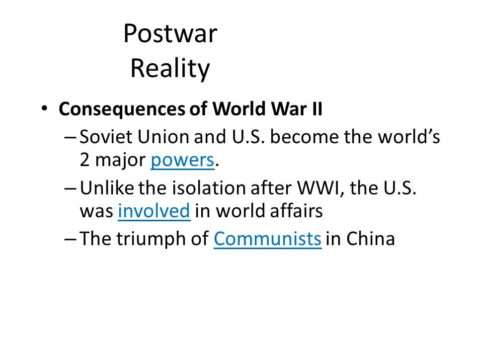 Postwar Reality Consequences of World War II