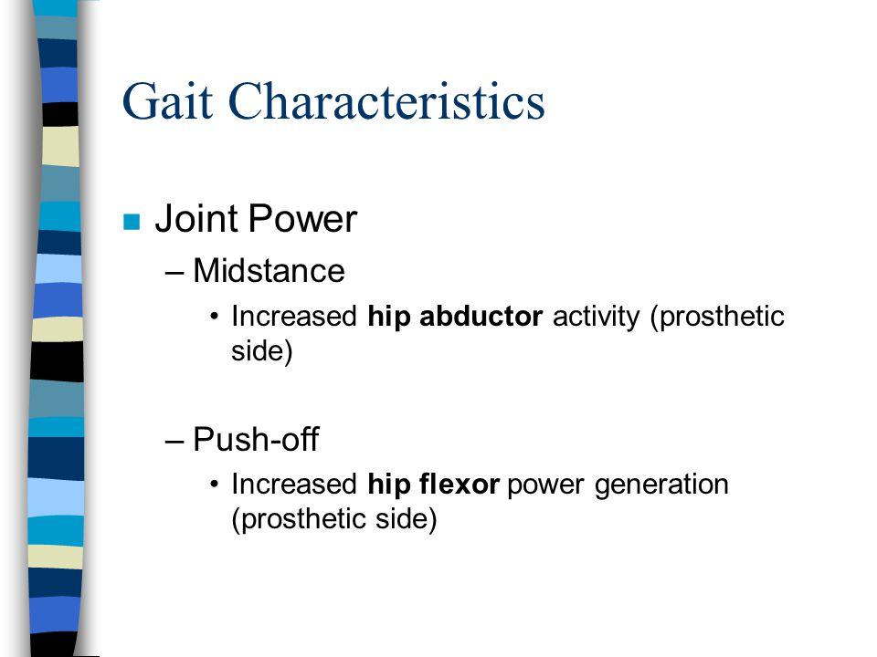 Gait Characteristics Joint Power Midstance Push-off