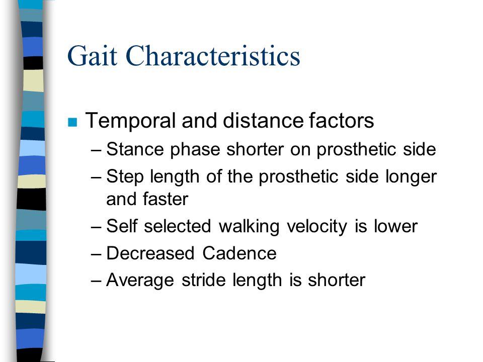 Gait Characteristics Temporal and distance factors