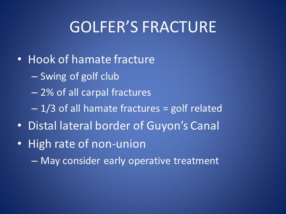 GOLFER'S FRACTURE Hook of hamate fracture