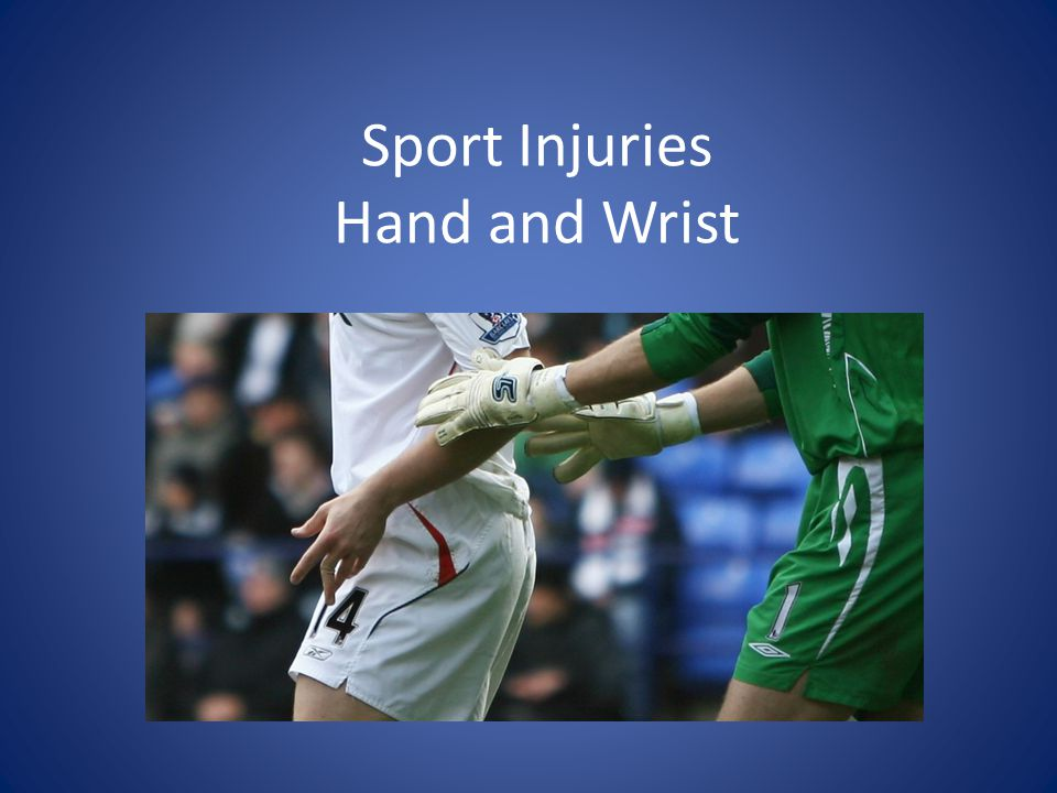 Sport Injuries Hand and Wrist