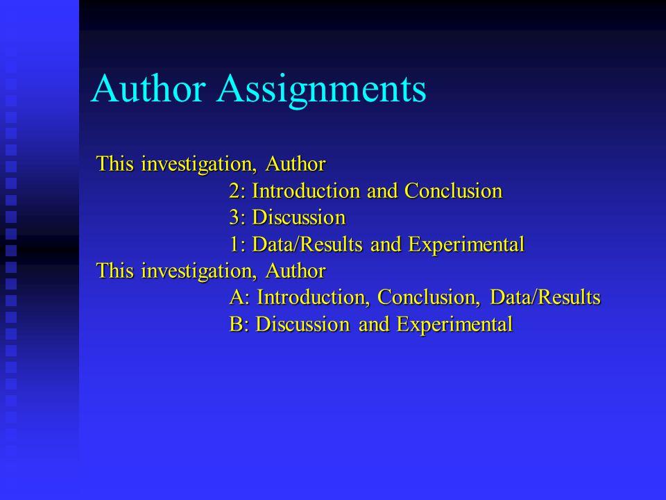 Author Assignments This investigation, Author