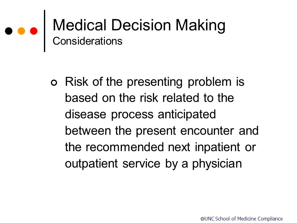 Medical Decision Making Considerations
