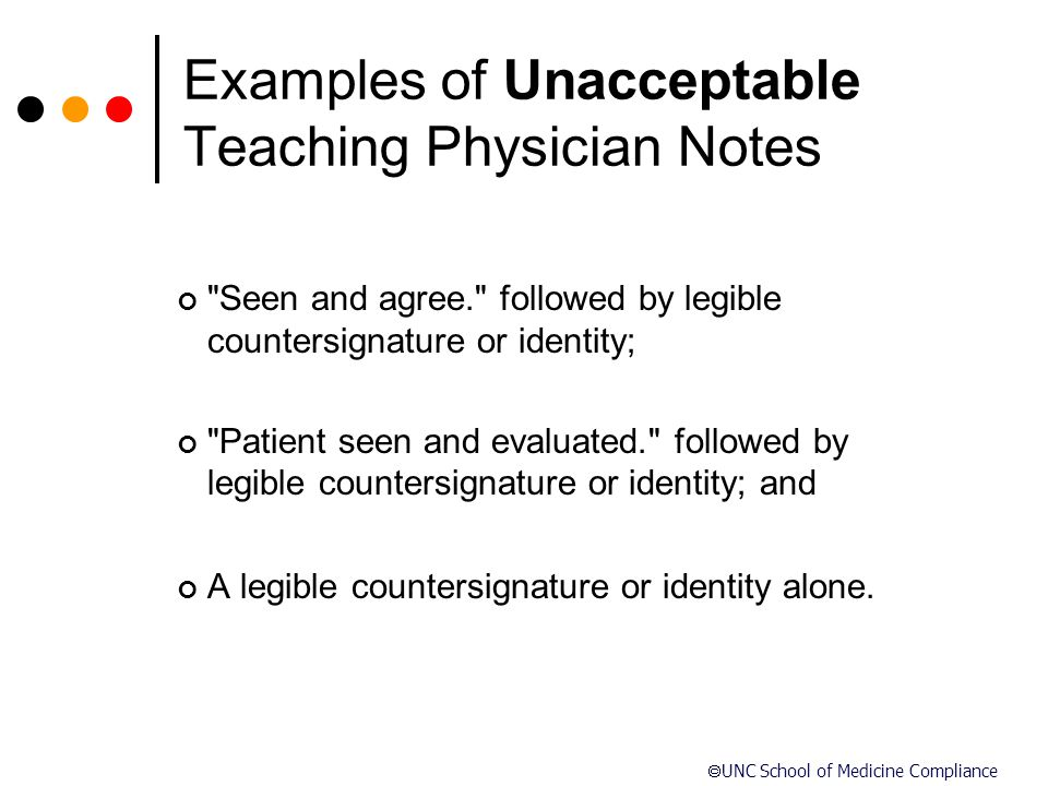 Examples of Unacceptable Teaching Physician Notes